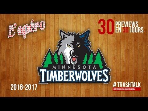 Apéro TrashTalk - Preview saison 2016/17 : Minnesota Timberwolves