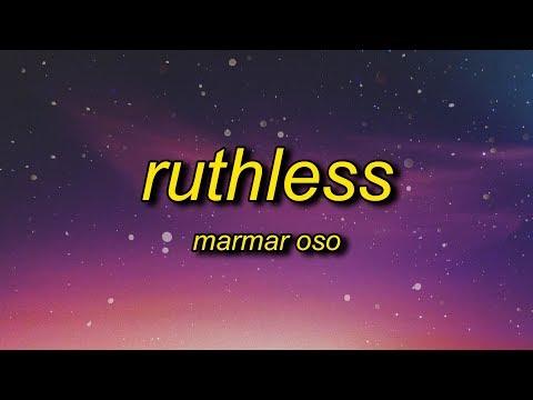 MarMar Oso - Ruthless (Lyrics) | Nice Guys Always Finish Last Should Know That