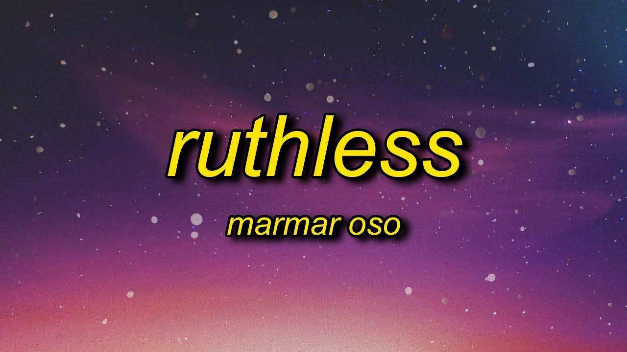 Marmar Oso Ruthless Lyrics Nice Guys Always Finish Last Should Know That Chords Chordify