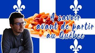 Mes conseils avant de partir au Québec (et autres anecdotes...)
