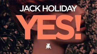 Download Jack Holiday - Yes! (Radio Edit) MP3 song and Music Video