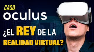 ¿Por qué Facebook Compró a Oculus?   Caso Oculus