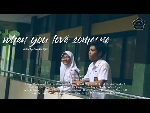"""WHEN YOU LOVE SOMEONE"" - Parade Film Kelas XI SMA Islam Sultan Agung 1 Semarang Tahun 2018"