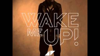 Avicii & Aloe Blacc - Wake Me Up (PANG Remix) (Full Song) (High Quality)