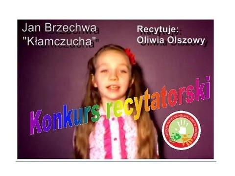 Jan Brzechwa Kłamczucha Recytuje Oliwia Olszowy Youtube