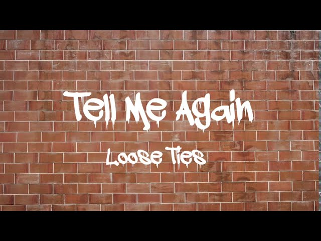 Music of the Day: Loose Ties - Tell Me Again