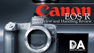 Canon EOS R: Overview and Handling Review | 4K