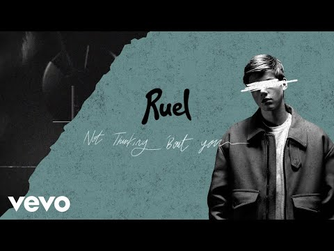 Ruel - Not Thinkin' Bout You (Audio)