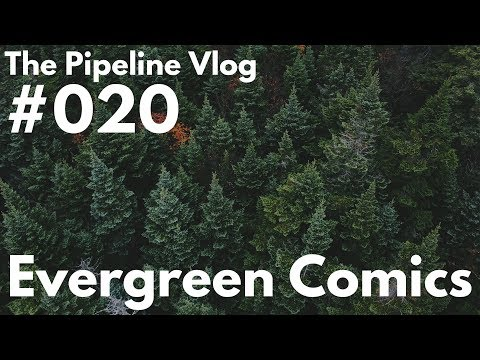 Vlog 020: Evergreen Comics Can Be Planned?!?