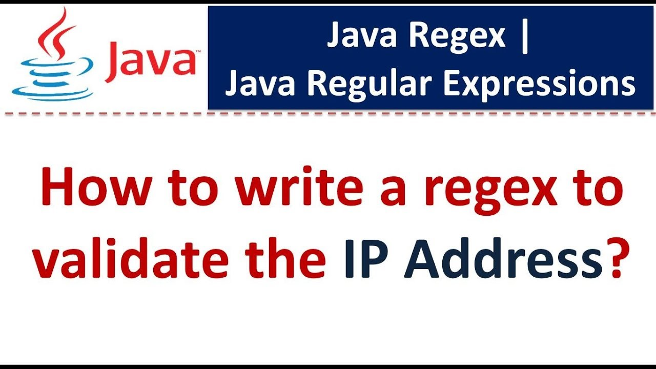 How to write a regex to validate the IP Address? | Regex in java
