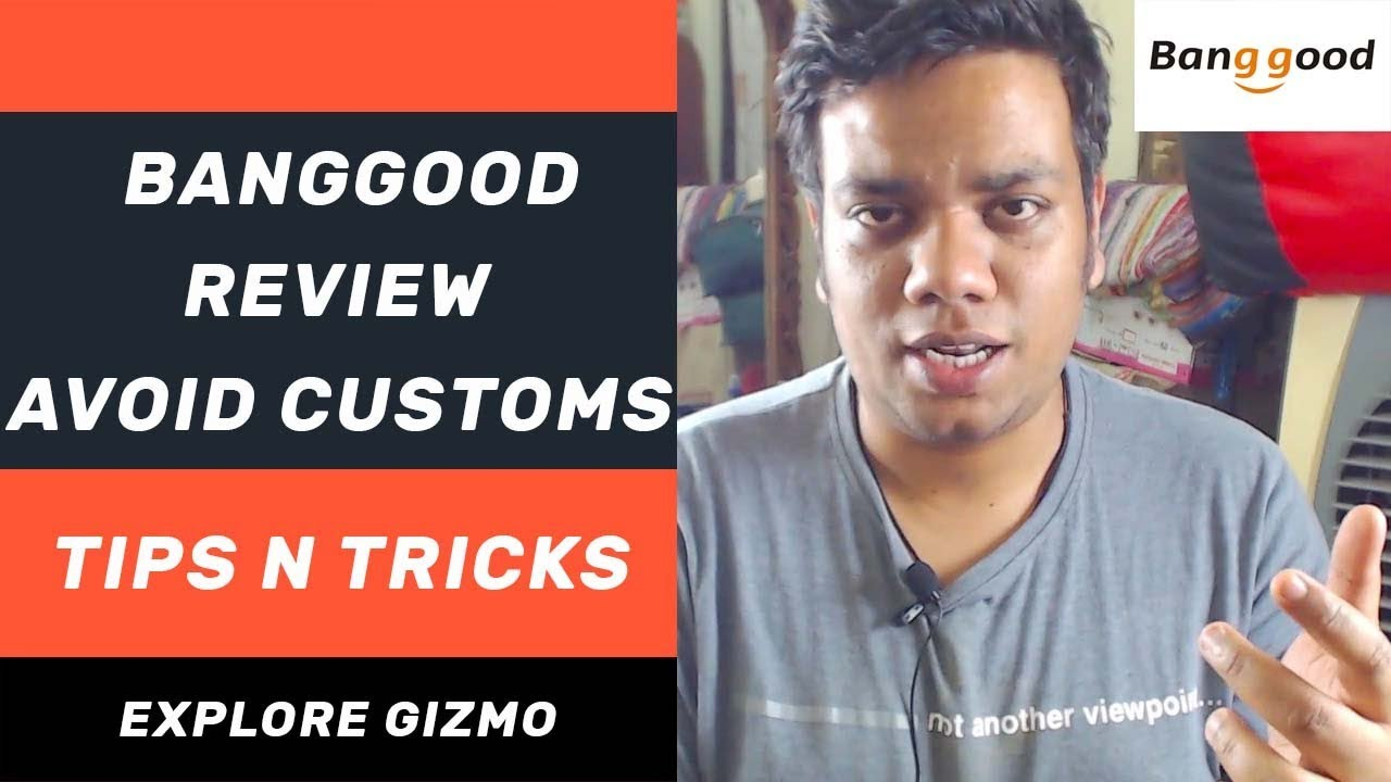 Banggood India - Honest Review, Avoid Customs Charges in India