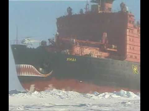 Yamal, Russian nuclear powered ice breaker.