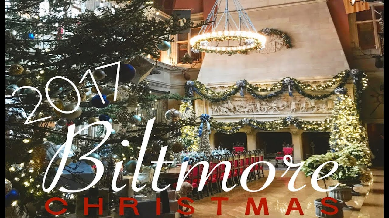 a biltmore christmas 2017 full tour