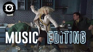 ATOMIC BLONDE: When to Edit with Music