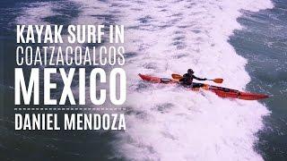 Kayak Surfing in Coatzacoalcos, Mexico with Daniel Mendoza & DJI Mavic - Kayak Hipster