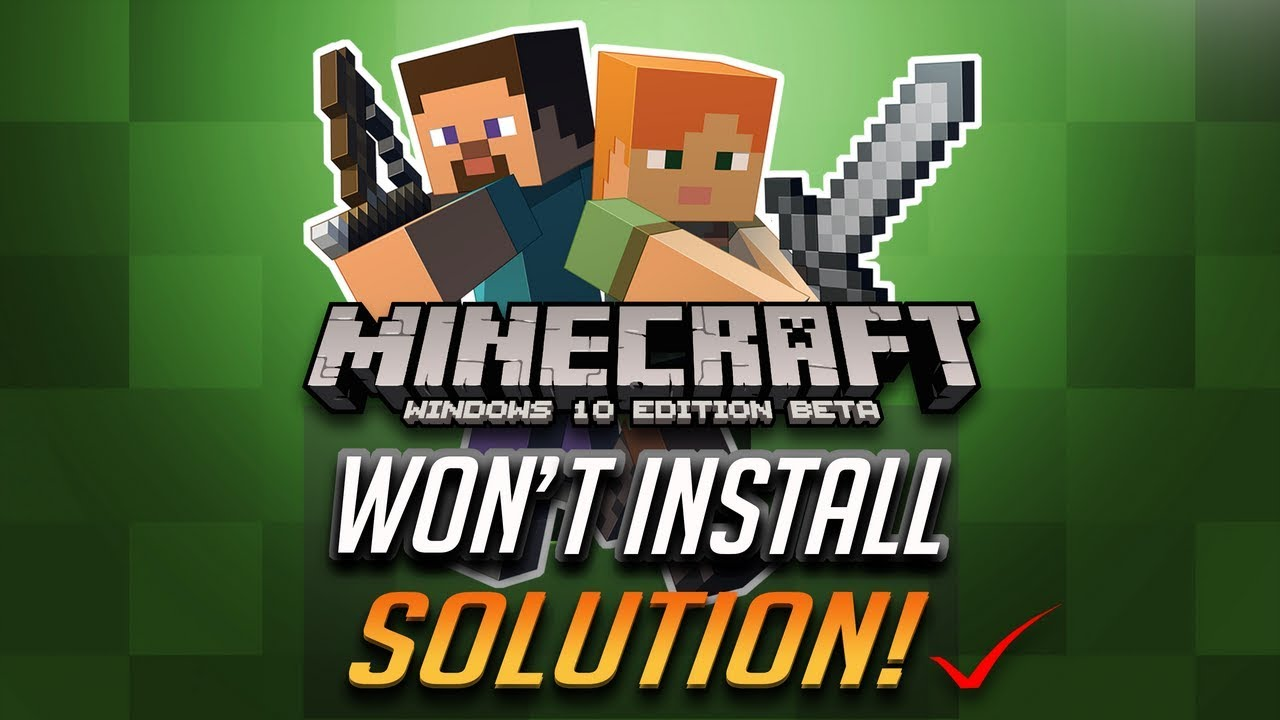 Can't Install Minecraft Windows 10 Edition Fix - [Tutorial]