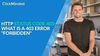 "HTTP Status Code 403: What Is a 403 Error ""Forbidden"" Response Code?"