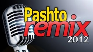 Best Pashto Remix 2011/2012