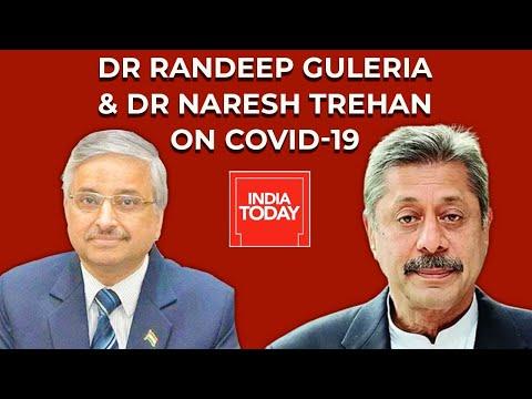 Dr Randeep Guleria & Dr Naresh Trehan On Covid-19 Pandemic| Coronavirus News | India Today