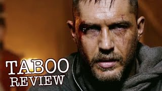 ​TABOO Review -  ​Tom Hardy, Leo Bill