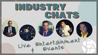 Industry Chat: Live Entertainment & Events