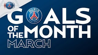 GOALS OF THE MONTH - MARCH with Mbappé, Di Maria, Geyoro & Gensheimer