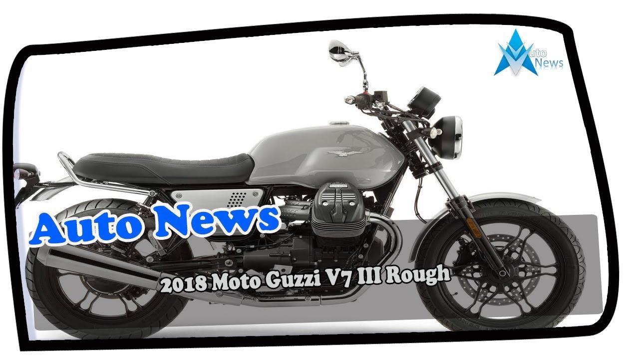 Wow Amazing 2018 Moto Guzzi V7 Iii Rough Price Spec Youtube