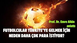 Futbolcular Türkiye'ye gelirken neden daha çok para istiyor? Parasal 1 - 19.07.2019 - Emre Alkin