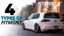 4 Different Styles of Fitment