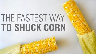 Kitchen Hack: The Fastest Way To Shuck Corn