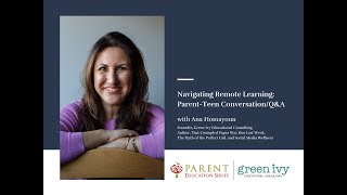 Navigating Remote Learning: Parent-Teen Conversation/Q&A