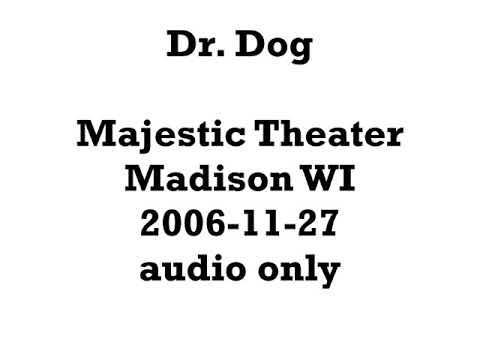 Dr. Dog 2006-11-27