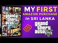 My First Amazon Shopping 🎁 Experience, GTA 5 PC Purchase In Sri Lanka + Photos | 33% OFF Discount