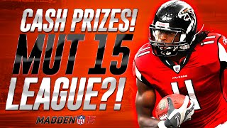 MUT 15 LEAGUE? Sign Up to Win Coins & CASH! -- Madden 15 Ultimate Team Gameplay