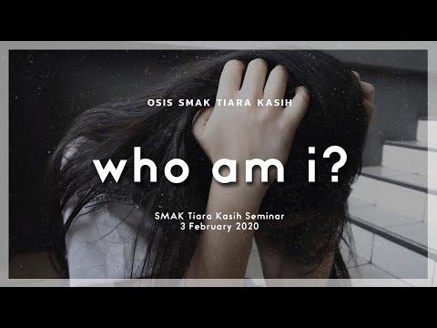 Teaser Seminar 'Who Am I?' | OSIS SMAK Tiara Kasih