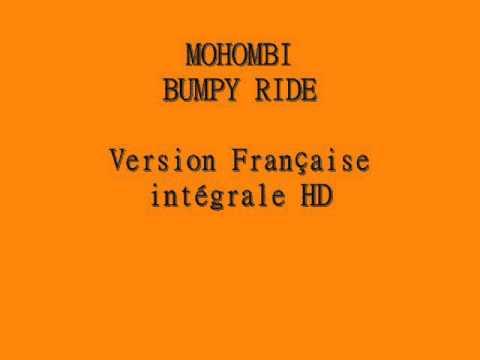 Download Mohombi - Bumpy Ride (Version Francaise intégrale HD)