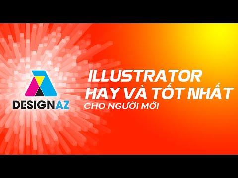 BÀI 2 , Học illustrator hay và tốt nhất cho người mới bắt đầu, Học thiết kế đồ họa