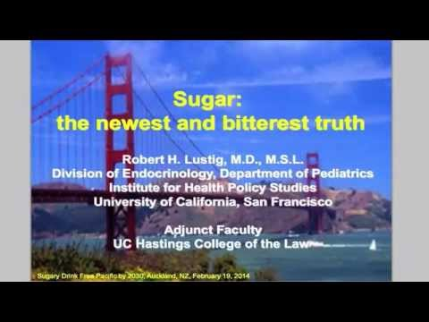 Prof. Robert Lustig - 'Sugar: the newest and bitterest truth'