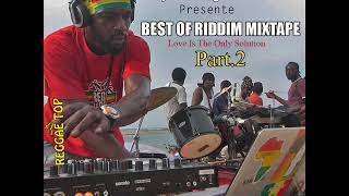 Best Of Riddim 2017 Mixtape (Part 2) Feat. Jah Cure, Tarrus Riley, Kabaka, Romain Virgo, Sizzla