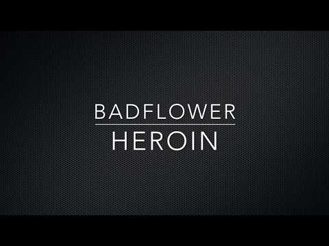 Badflower - Heroin (Lyrics)