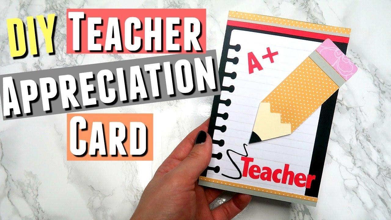 Diy Teacher Appreciation Card Ideas Handmade Cards For Teacher