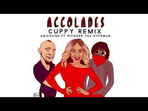Accolades Cuppy Remix  - Amoshine ft Wonda Tha Hypeman