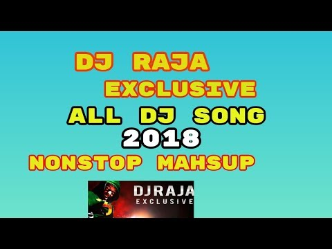 DJ RAJA EXCLUSIVE  Chhattisgarhi Nonstop CG DJ Remix VIBRATION MIX - CG Mashup Songs -  2018