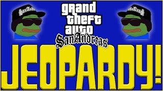 Grand Theft Auto: San Andreas JEOPARDY!