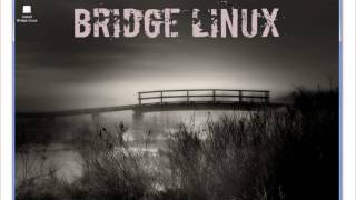 Bridge Linux 2012.8 Light Presentation
