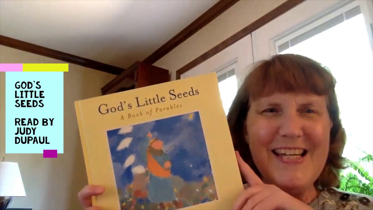 """God's Little Seed's"" - read by Judy DuPaul"