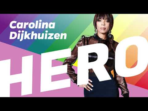 Hero (Pride Amsterdam Radio Edit) - Carolina Dijkhuizen - GayPride Anthem 2018