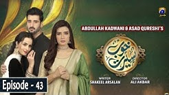 Khoob Seerat - Episode 43 - 15th April 2020 - HAR PAL GEO