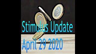 Stimulus Bill 4 29 20 Update!