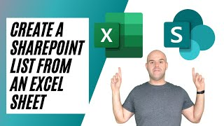 How To Create a SharePoint Online List From an Excel Spreadsheet